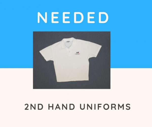 Needed - Second hand uniforms